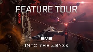EVE Online - Into the Abyss Feature Tour