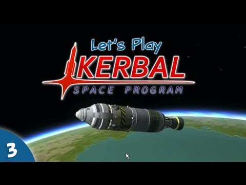 Let's Play Kerbal Space Program #03 - Spaaaaaace!