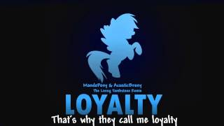 getlinkyoutube.com-(Lyrics) Loyalty - Acousticmandobrony [The living Tombstone Remix]