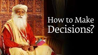 How to Make a Decision You Won't Regret Later – Sadhguru width=
