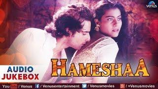 Hameshaa Full Songs   Saif Ali Khan, Kajol   Audio Jukebox