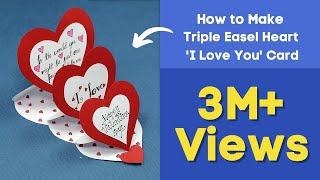 getlinkyoutube.com-DIY Valentine Card - How to Make Triple Easle Heart 'I Love You' Card