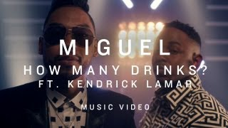 Miguel - How Many Drinks? (Remix) (feat. Kendrick Lamar)