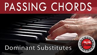 getlinkyoutube.com-Piano Passing Chords. Dominant Substitutes and Relative Chords.