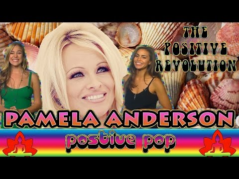 Pamela Anderson Is The Hottest Activist on The Positive Revolution Presents Positive Pop