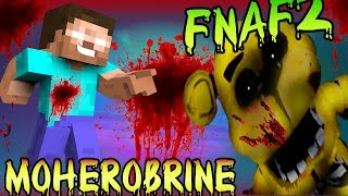 getlinkyoutube.com-FIVE NIGHTS AT FREDDY'S 2 MOD VS MO' HEROBRINE MOD| GOLDEN FREDDY VS HEROBRINE