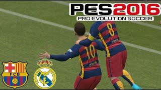getlinkyoutube.com-PES 2016 (PC)  - Barcelona vs Real Madrid