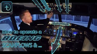 How to operate a Boeing aircraft - Scanflows and Area of responsibility