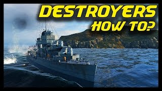 getlinkyoutube.com-► World of Warships Gameplay: Destroyer Guide - How to Play Destroyers?