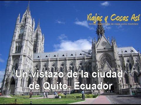 Un vistazo de la ciudad de Quito, Ecuador