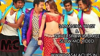 Samantha Hot Navel and Waist Show in Slow Motion