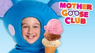 getlinkyoutube.com-Ice Cream Song - Mother Goose Club Songs for Children