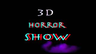 getlinkyoutube.com-3D HORROR SHOW red cyan glasses   YouTube