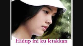 Nikita   Seperti Yang Kau Ingini(with Lyrics) Best View Lagu Dari Sinetron Buku Harian Nayla.