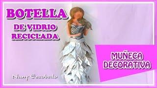 getlinkyoutube.com-BOTELLA DE VIDRIO RECICLADA - MUÑECA DECORATIVA