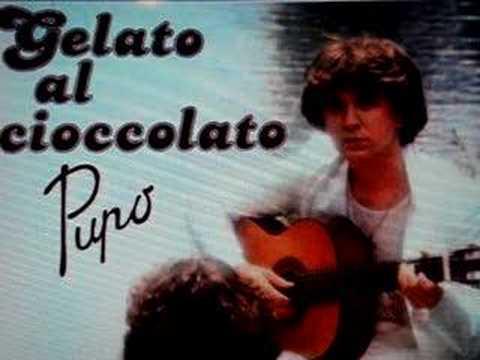 Enzo Ghinazzi, Pupo - Gelato al cioccolato