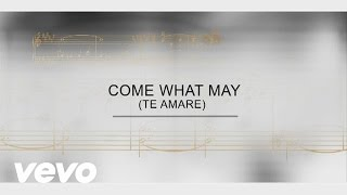 Track By Track - Come What May (Te Amare)