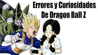 Errores y Curiosidades de Dragon Ball Z