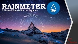 How to use Rainmeter! (A tutorial for beginners)