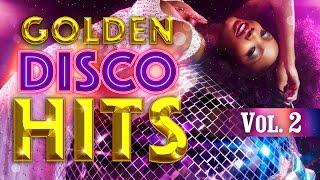 getlinkyoutube.com-Golden Disco Mix - Viva Disco The Best Mix of 80/90 - Vol.2 (Various Artists)