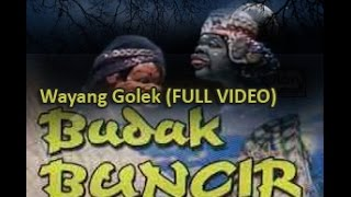 Wayang Golek: BUDAK BUNCIR (Full Video)  - Asep Sunandar Sunarya