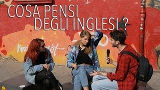 "getlinkyoutube.com-Domande in Italia : ""Cosa pensi degli inglesi?"" - thepillow"