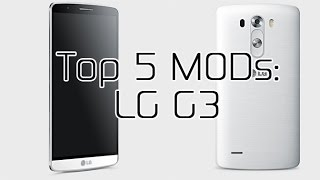 getlinkyoutube.com-Top 5 LG G3 MODs