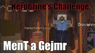[Minecraft]Herobrinova výzva! (MenT + Gejmr)