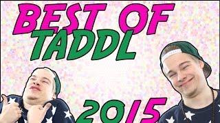 getlinkyoutube.com-BEST OF TADDL    Best of Taddl bis 2015 [720p/HD]
