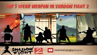 getlinkyoutube.com-Shadow Fight 2 - Top 5 spear weapons in TITAN weapon updated