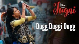 getlinkyoutube.com-Jugni – Dugg Duggi Dugg | Sugandha | Siddhant | Clinton Cerejo | Vishal Bhardwaj