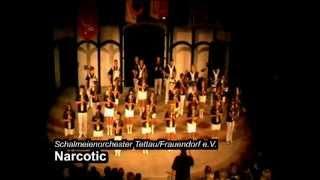 Schalmeienorchester Tettau/Frauendorf e.V. - Narcotic