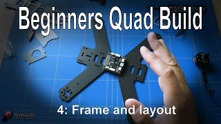 getlinkyoutube.com-(4/9) Quadcopter Building for Beginners - Frame layout and planning the placement of parts