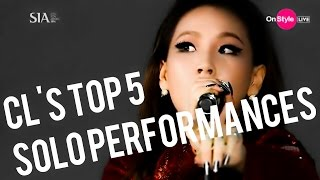 CL's Top 5 Solo Performances [ Celebrating the Baddest Female ]
