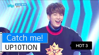 getlinkyoutube.com-[HOT] UP10TION - Catch me!, 업텐션 - 여기여기 붙어라, Show Music core 20160109