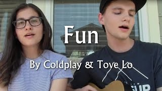 "getlinkyoutube.com-""Fun"" - Coldplay & Tove Lo Cover"