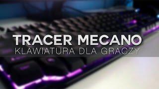 Tracer Mecano - UNBOXING | RECENZJA |Tania klawiatura dla graczy