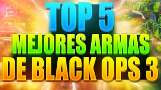 TOP 5 armas de Call Of Duty Black Ops 3