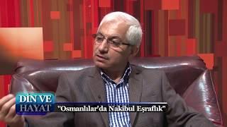 Din ve Hayat 10. Bölüm - Osmanlılar'da Nakibul Eşraflık