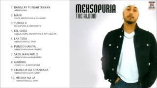 THE ALBUM - MEHSOPURIA - FULL SONGS JUKEBOX