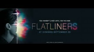 Opening to  Flatliners {2017 PG-13}