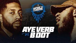 KOTD - Aye Verb vs B Dot | #WD7