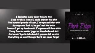 getlinkyoutube.com-Future - Never Forget [Lyrics] Purple Reign Mixtape