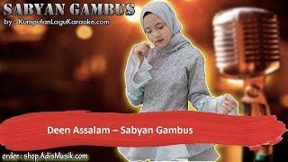 DEEN ASSALAM -  SABYAN GAMBUS Karaoke