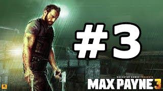 getlinkyoutube.com-Max Payne 3 Walkthrough Part 3 - No Commentary Playthrough (Xbox 360/PS3/PC)