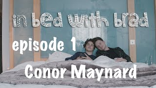 getlinkyoutube.com-In Bed With Brad - Episode 1 Conor Maynard