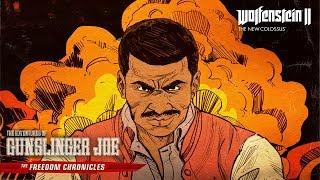 Wolfenstein II - The Adventures of Gunslinger Joe