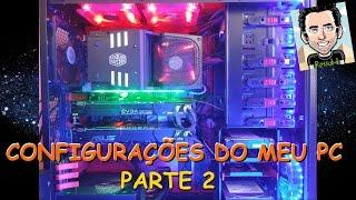 getlinkyoutube.com-CONFIGURAÇÕES BÁSICAS DO MEU PC PARTE 2/3 UDH FULL 2160p