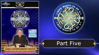 (HD) Who Wants To Be A Millionaire? 4th Edition Interactive DVD Game (Part 5 Of 5)