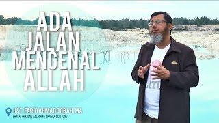 getlinkyoutube.com-Ada Jalan Mengenal Allah |  Ust  Farid Ahmad Oqbah, MA